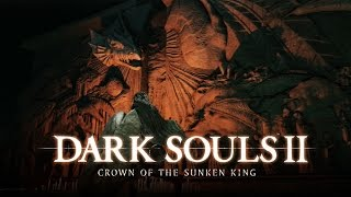 Dark Souls II: Crown of the Sunken King - Review