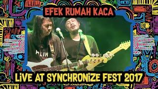 Video Efek Rumah Kaca live at SynchronizeFest - 6 Oktober 2017 download MP3, 3GP, MP4, WEBM, AVI, FLV Mei 2018