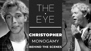 Christopher - Monogamy (acoustic) - Behind The Scenes | THE EYE