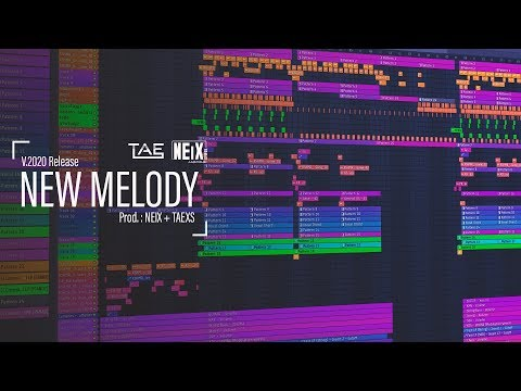 New Melody - NEIX x TAEXS v2020 Release