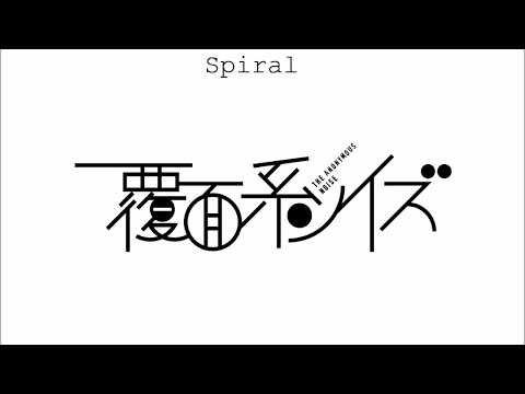 SPIRAL - Fukumenkei noise OPENING SONG / in NO hurry to shout