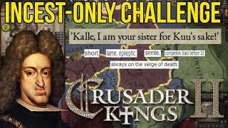 crusader Kings II - Incest Only Challenge