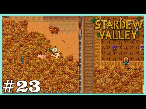 Let's Play: Stardew Valley Ep. 23 - Hope I Don't FALL (On My ButtFruit!)