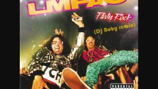 LMFAO - Party Rock Anthem (ft Lauren Bennett & Goon Rock) (Dj Boby remix)