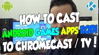 HOW TO CAST ANDROID GAMES, APPS, PHOTOS, KODI TO CHROMECAST TV OR MONITOR 📺