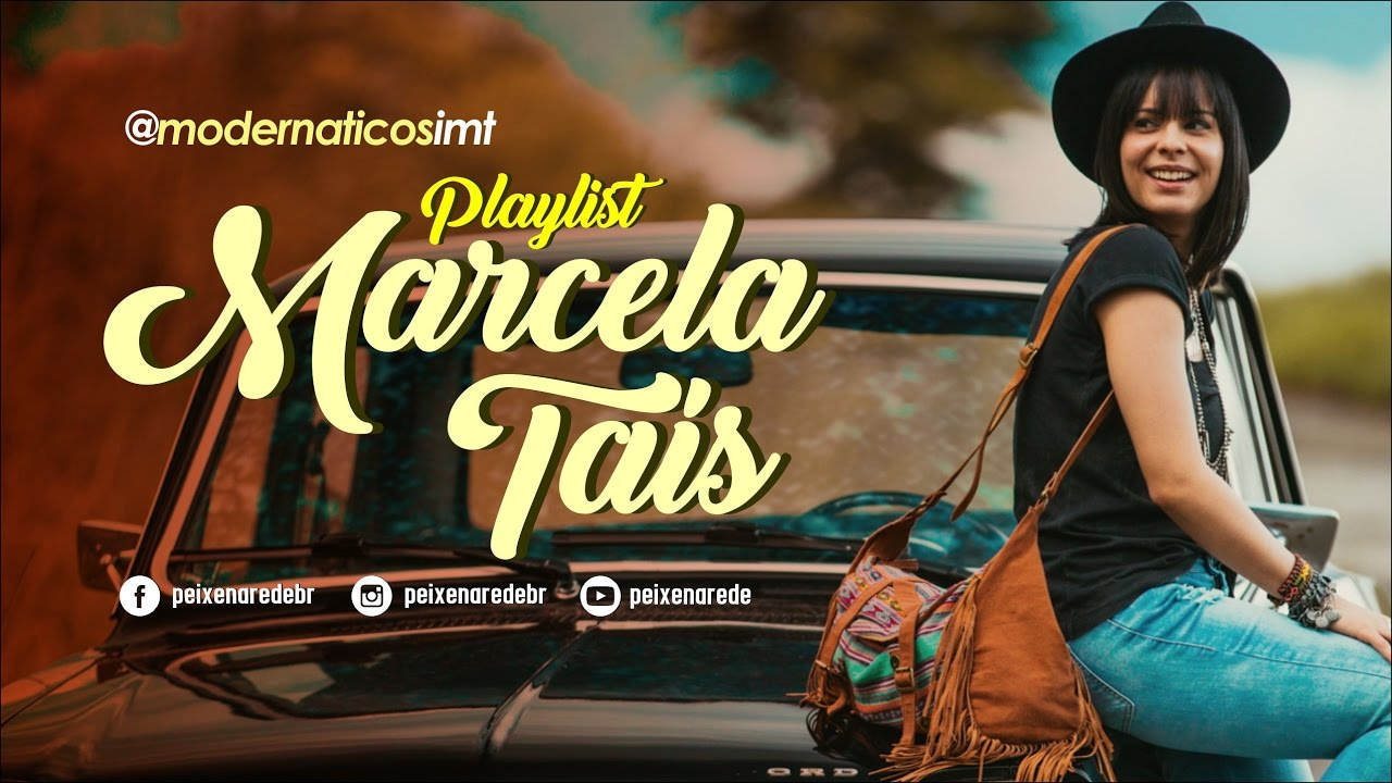 Playlist Marcela Taís