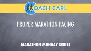 Proper Marathon Pacing