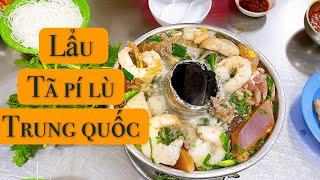 Lẩu TẢ PÍ LÙ - Trung Quốc thơm ngon và sữa chua trân châu cốt dừa hạ long . #lẩu #tả_pí_lù