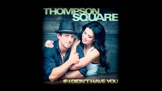 "Thompson Square ""If I Didn"