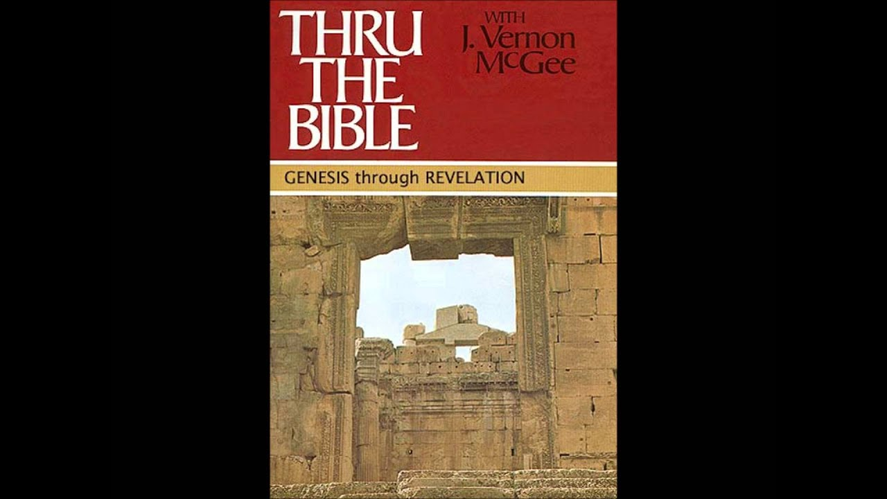 the views of j vernon mcgee about the holy bible Read thru the bible vol 18: poetry (psalms 42-89) by j vernon mcgee with rakuten kobo radio messages from j vernon mcgee delighted and enthralled listeners for years with simple, straightforward language a.