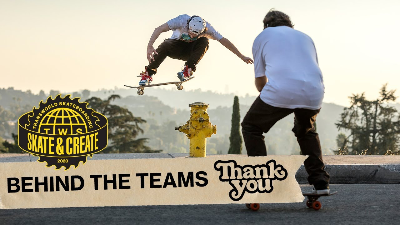 Thank You - Skate and Create 2020 - Behind the Teams