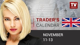 Traders' calendar for November 11 - 13: Traders poised to sell GBP (GBP, USD)