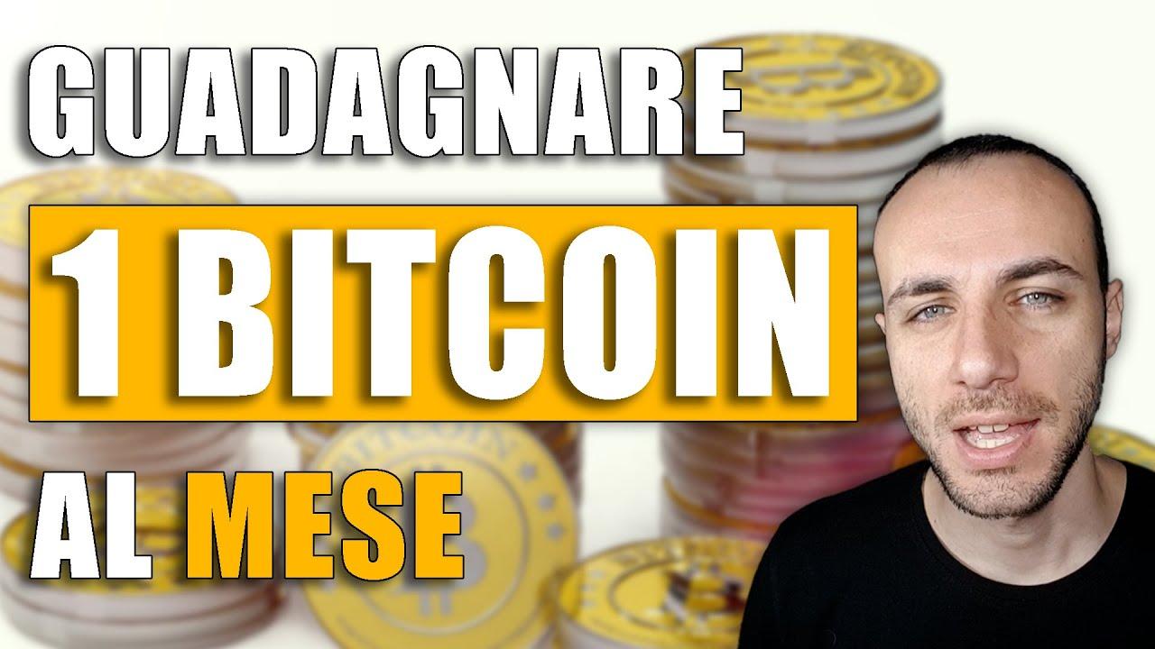 guadagnare 1 bitcoin