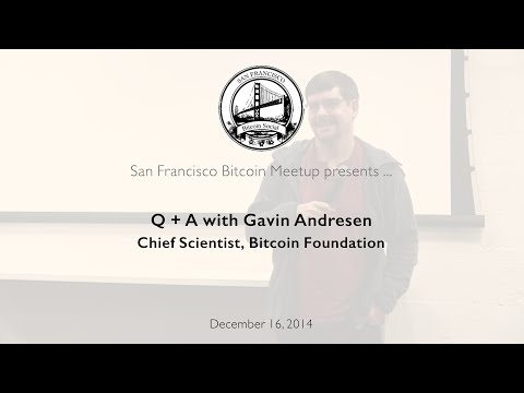 Q+A with Gavin Andresen - Chief Scientist, Bitcoin Foundation