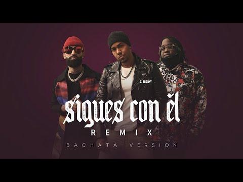 Romeo Santos x Arcangel x Sech – Sigues Con Él (DJ Tronky Bachata Remix)