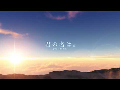 Kimi no Na wa (Your Name) Full Soundtrack