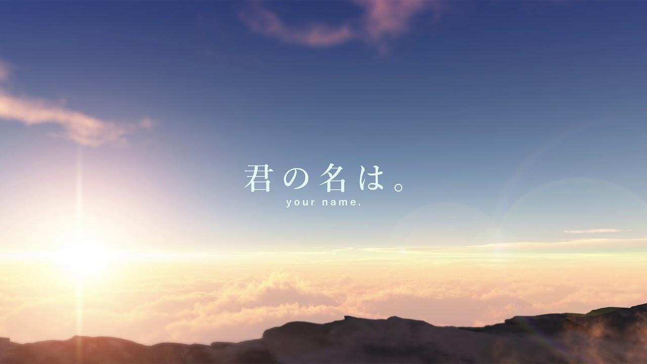 Your Name: Kimi No Na Wa (Your Name) Full Soundtrack