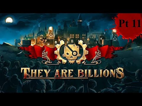 They Are Billions: Pt 11 - Expansion and Wave Defence