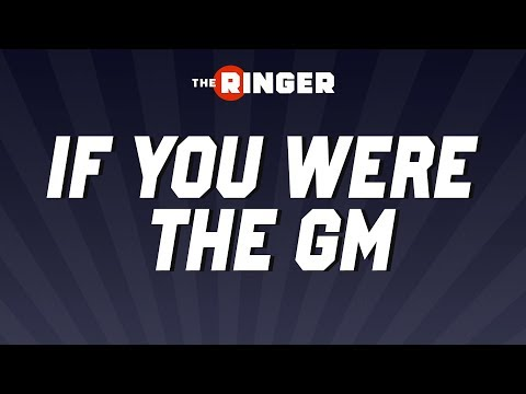 If You Were the GM | Michael Lombardi | The Ringer