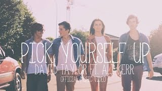 Pick Yourself Up (feat. Ali Kerr) | David Taylor Music