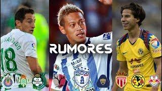 Rumores y fichajes confirmados de la liga mx para el aperutra 2018 - lainez al monaco?