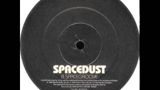 Spacedust - Spacegroove