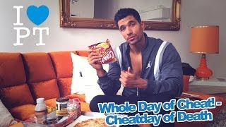 Whole Day of Cheat! - Cheatday of Death!