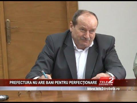 PREFECTURA NU ARE BANI PENTRU PERFECȚIONARE