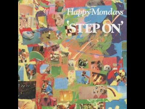 Happy Mondays - Step On (from the