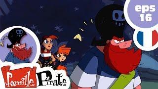 La Famille Pirate - La Déprime de Bigorneau  (Episode 16)