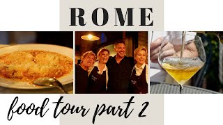 What To Eat In Rome Italy - Part 2