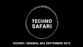 Techno / Minimal Mix September 2015