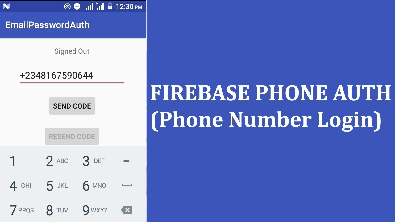 FIREBASE PHONE AUTH (PHONE NUMBER LOGIN)
