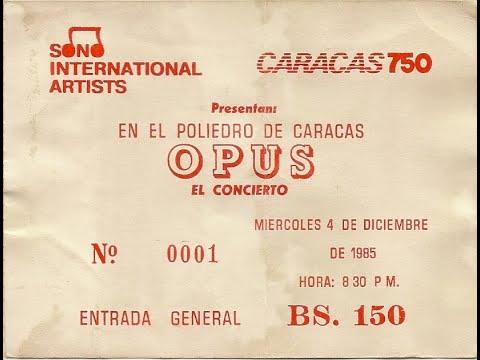 """""""Opus"""" en Concierto,""""Poliedro de Caracas"""", 03/12/1985"""