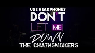Don't Let Me Down 🎧 (3D & Bass Boosted Audio) The Chainsmokers ft  Daya