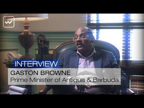 Gaston Browne, Prime Minister of Antigua & Barbuda - World Investment Interviews