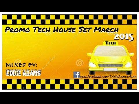 Eddie Adams @ Promo Tech House Set March 2015