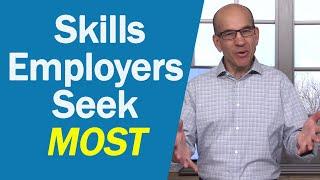 Skills Employers Seek the Most