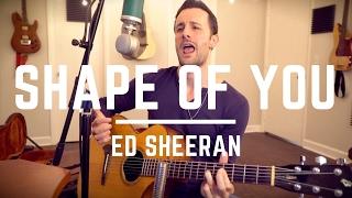 Ed Sheeran - Shape Of You - GUITAR LESSON & CHORDS TUTORIAL (Album & Live Version)