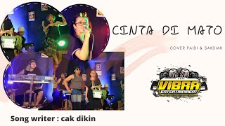 Cinta Dimato Cover Vibra Music Ft Paidi & Sadiyah
