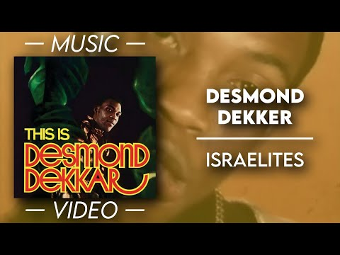 Desmond Dekker - Israelites — (Official Music Video)