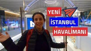 Yeni Istanbul Havalimanı - İlk Deneyim
