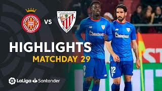 Highlights Girona FC vs Athletic Club (1-2)