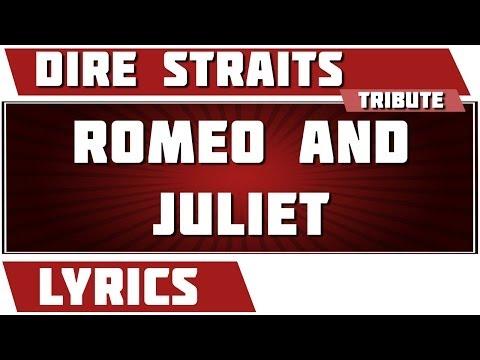 Romeo And Juliet - Dire Straits tribute - Lyrics