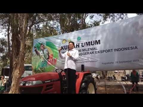 Video Kuliah Umum Peran Petani Milenial Sebagai Penggerak Ekspor Indonesia