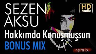 Sezen Aksu - Hakkimda Konusmussun (Armageddon Turk Bonus Mix)
