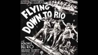 """Carioca"" from Flying Down to Rio - Alice Gentle, Movita and Etta Moten"