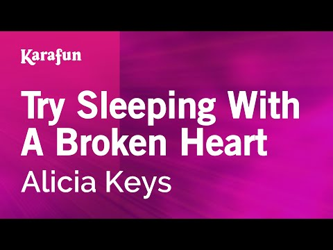 Karaoke Try Sleeping With A Broken Heart - Alicia Keys *