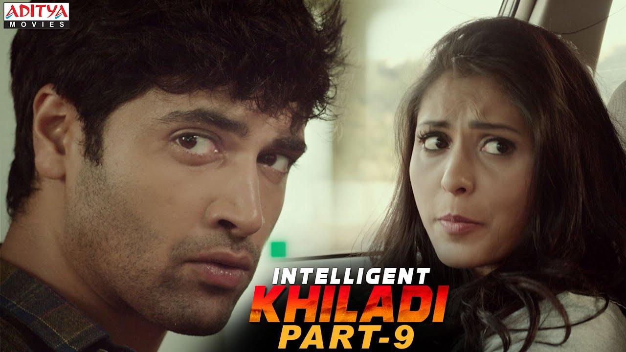 Intelligent Khiladi Latest Hindi Dubbed Movie Part 9 || Adivi Sesh, Sobhita Dhulipala