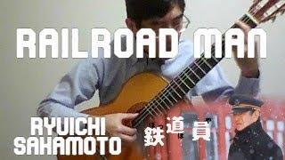 Ryuichi Sakamoto/Railroad man